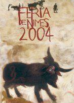 Féria de Nîmes - Affiche 2004 - Artiste Gérard Garouste