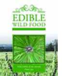 Edible Wild Food, Recipes   Edible Weeds, Flowers & Foraging