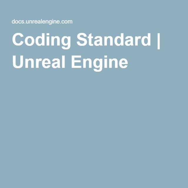 Coding Standard | Unreal Engine
