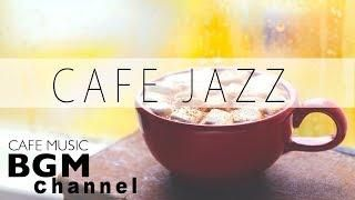 JAZZ & BOSSA NOVA MUSIC - Relaxing Cafe Music For Work Study - Background Music