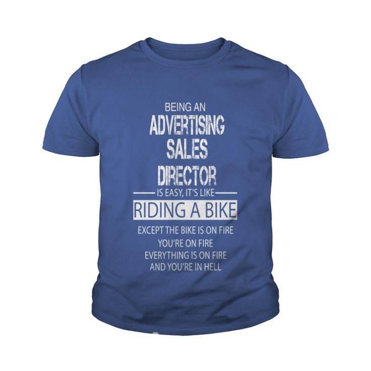 Being An Advertising Sales Director Is Easy It's Like Riding A Bike #gift #ideas #Popular #Everything #Videos #Shop #Animals #pets #Architecture #Art #Cars #motorcycles #Celebrities #DIY #crafts #Design #Education #Entertainment #Food #drink #Gardening #Geek #Hair #beauty #Health #fitness #History #Holidays #events #Home decor #Humor #Illustrations #posters #Kids #parenting #Men #Outdoors #Photography #Products #Quotes #Science #nature #Sports #Tattoos #Technology #Travel #Weddings #Women