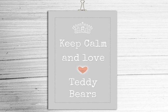 KEEP CALM Teddy Bear Poster  A4 Poster  Soft by TeacupTeddyBears