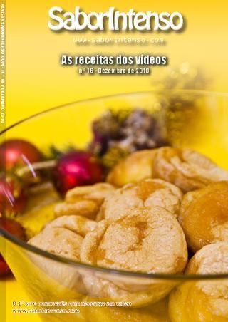 Revista SaborIntenso Dezembro 2010  Receitas de Culinária dos Vídeos SaborIntenso de 2ª a 6ª. Gastronomia Portuguesa e Internacional.
