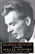 Aldous Huxley.  Sybille Bedford