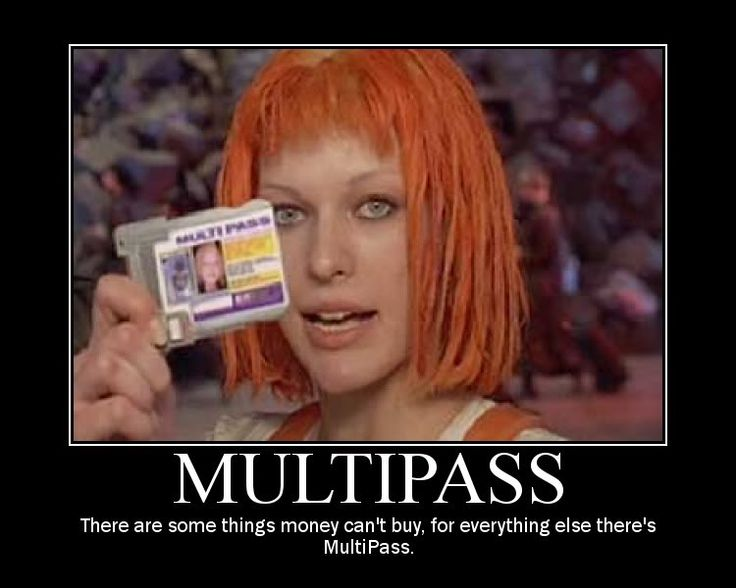 The Fifth Element....Multipass!