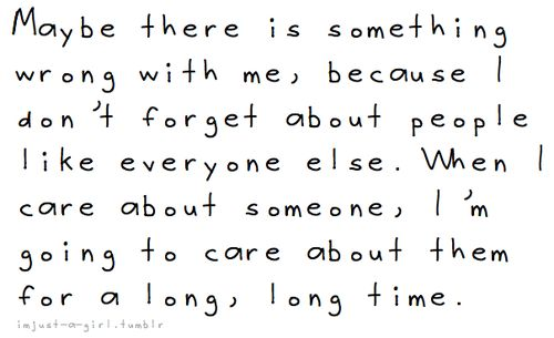 Even if they don't really care about me anymore...