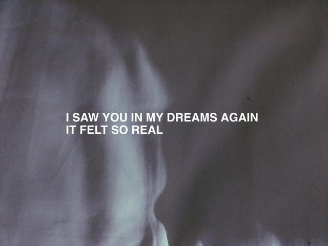 Saw You in My Dreams Again. It Felt So Real. Written on a pillowcase with custom design artwork.