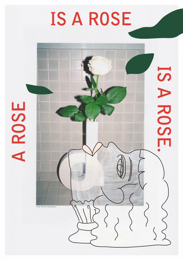 A Rose Is A Rose Is A Rose - Momoko Nakamura