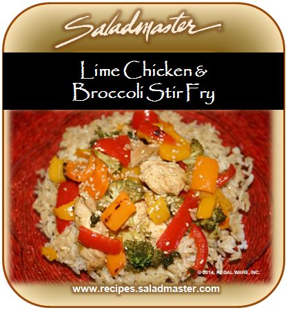 Lime Chicken Broccoli Stirfry | #GlutenFree #Saladmaster #Recipes |  For more healthy dinner ideas, check out www.recipes.saladmaster.com  #316ti #Titanium #StainlessSteel #Cookware #LifetimeWarranty