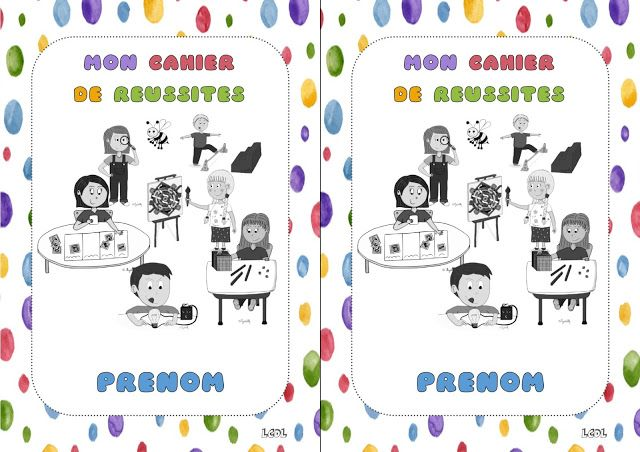 La maternelle de Laurène: Cahier de réussites