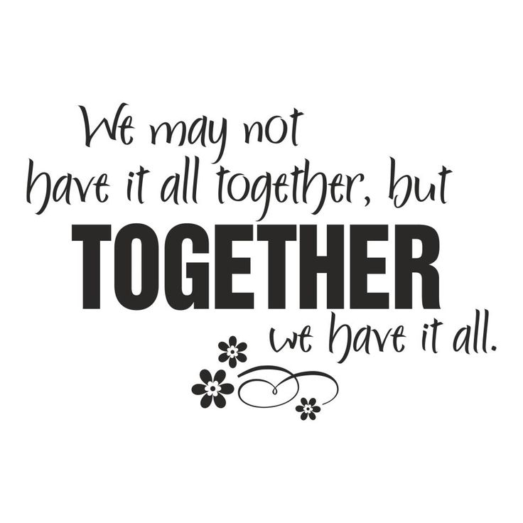 together but not dating quotes Check out 101 relationship quotes from celebrities,  101 relationship quotes that perfectly capture your love  and if they stay together, it's not because.