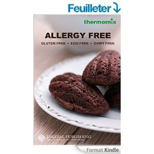 18 delicious recipes, which contain no eggs, no gluten and no dairy products. Perfect for people with food intolerance and allergies or for clean eating to stay healthy.  You'll love this book if you must avoid eggs, dairy, gluten and/ or wheat because of celiac disease, gluten intolerance/ sensitivity, or an allergy.  - Thermomix TM5 version -