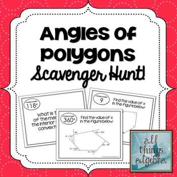 Angles of Polygons (Interior & Exterior) - Scavenger Hunt Activity