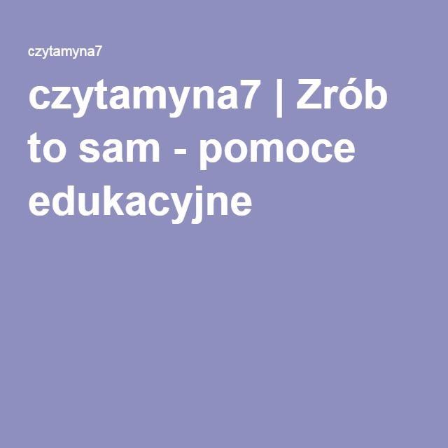 czytamyna7 | Zrób to sam - pomoce edukacyjne