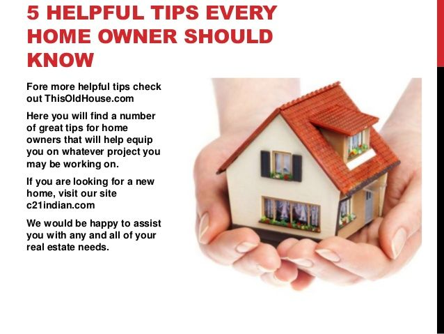 5 Helpful Tips Home Owners Should Know. To Receive Our Pinterest  ENewsletter, Click On