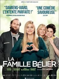 la famille belier - new French film. The whole family is deaf except the 16 year old daughter.