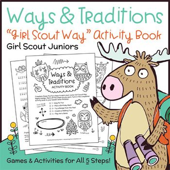 Girl Scout Juniors - Girl Scout Way badge - All 5 Steps - Juniors learn how to use Girl Scout ways and traditions to make the world a better place with this all-in-one activity book. Girls may complete the book independently, or work together in pairs or small groups.