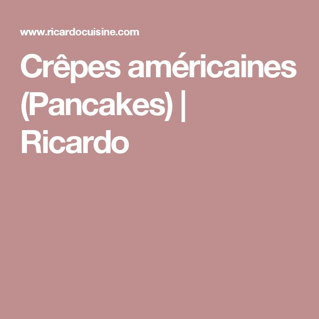 Crêpes américaines (Pancakes)