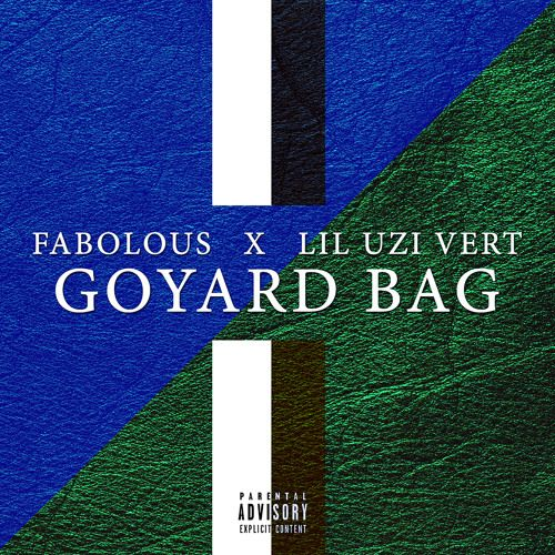 Fabolous & Lil Uzi Vert  Goyard Bag [New Song]  Fabolous and Lil Uzi Vert team up for Goyard Bag. The song which originally appeared on Fabs September mixtape