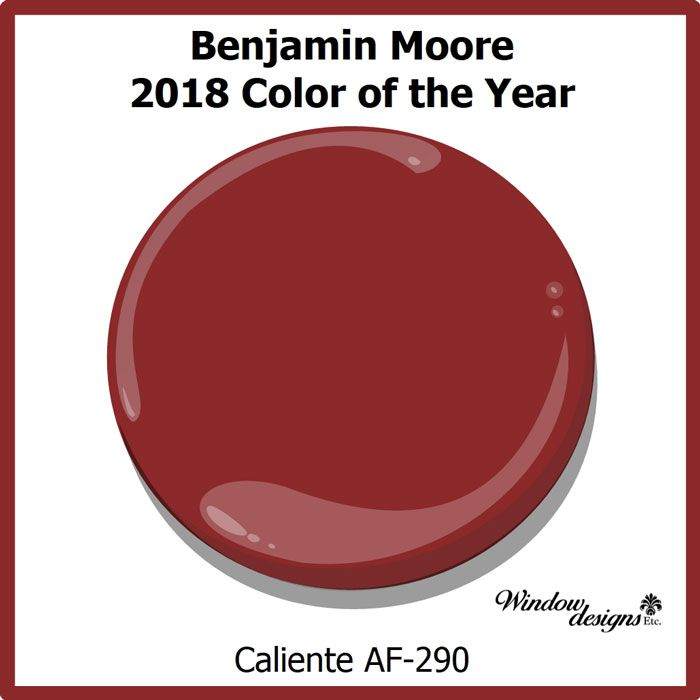 9 Best 2018 Color Of The Year Caliente Af 290 Benjamin