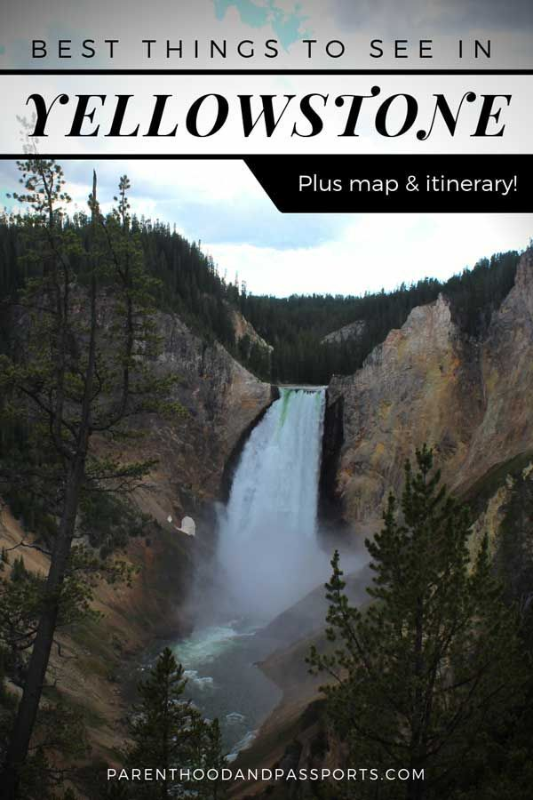 The top things to do in Yellowstone (plus map and itineraries | US ...