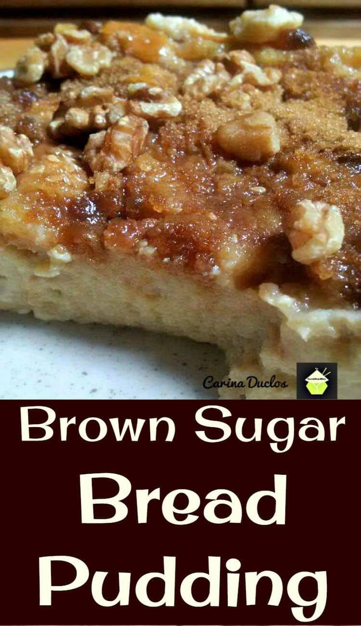 Brown Sugar Bread Pudding is a classic dessert and very flexible with add ons such as nuts, dried fruits, or just keep it simple. That addition of the brown sugar makes this out of this world! Freezer friendly too!