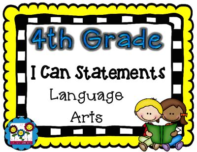 I Can Statements for English Language Arts! 4th grade ALL CCSS Standards! from Create abilities on TeachersNotebook.com -  (47 pages)  - I Can Statements for English Language Arts! 4th grade ALL CCSS Standards!