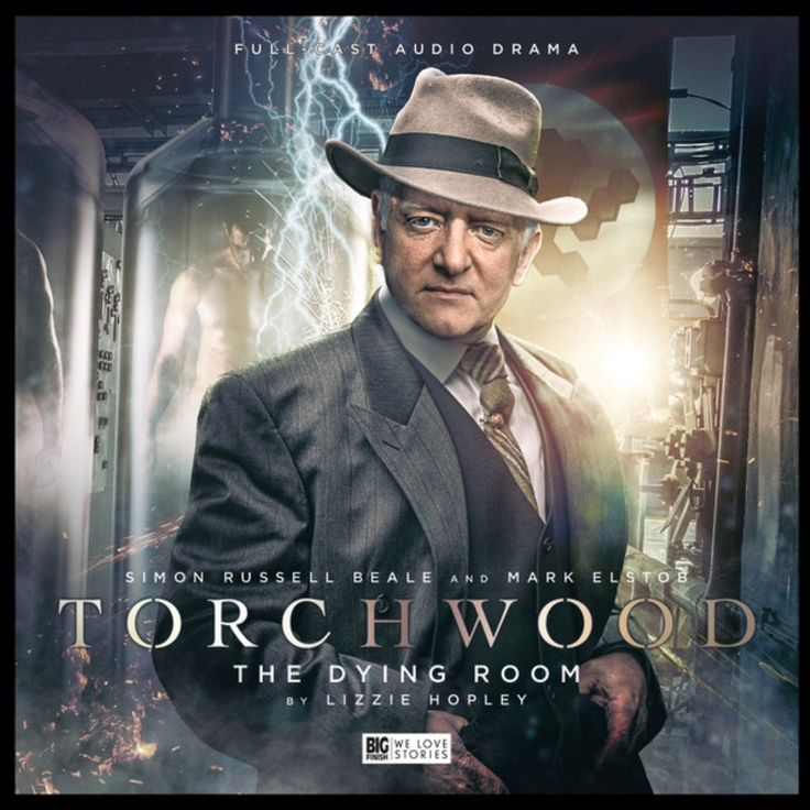 Spinoff: Torchwood, 3.6: The Dying Room. Starring Simon Russell Beale as M LeDuc and Mark Elstob as Herr Grau. Coming August 2017