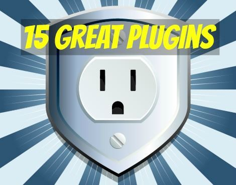 15 Great Plugins - here are some good organizational and time saving plugins I never knew about!