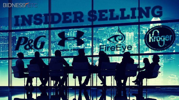 Insider Selling: Procter & Gamble Co (PG), Under Armour Inc (UA), Kroger Co (KR), FireEye Inc (FEYE)