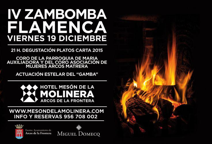 """Mañana viernes 19 os esperamos para disfrutar juntos de nuestra IV #zambomba flamenca en Hotel Mesón de La Molinera.  Os recordamos que estarán con nosotros el Coro de La Parroquia de Maria Auxiliadora, el Coro Asociación de Mujeres Arcos Matrera y la actuación estelar del """"Gamba"""". Entre tanto derroche de arte podremos degustar exquisitos platos de nuestra carta 2015.  Ambiente mágico y flamenco te espera en una noche especial y queremos vivirla contigo!!!"""