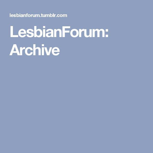 LesbianForum: Archive