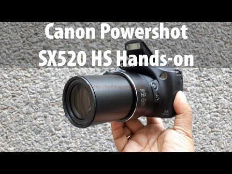 Canon Powershot SX520 HS Unboxing & Full Review: In-depth Hands on Hardw...
