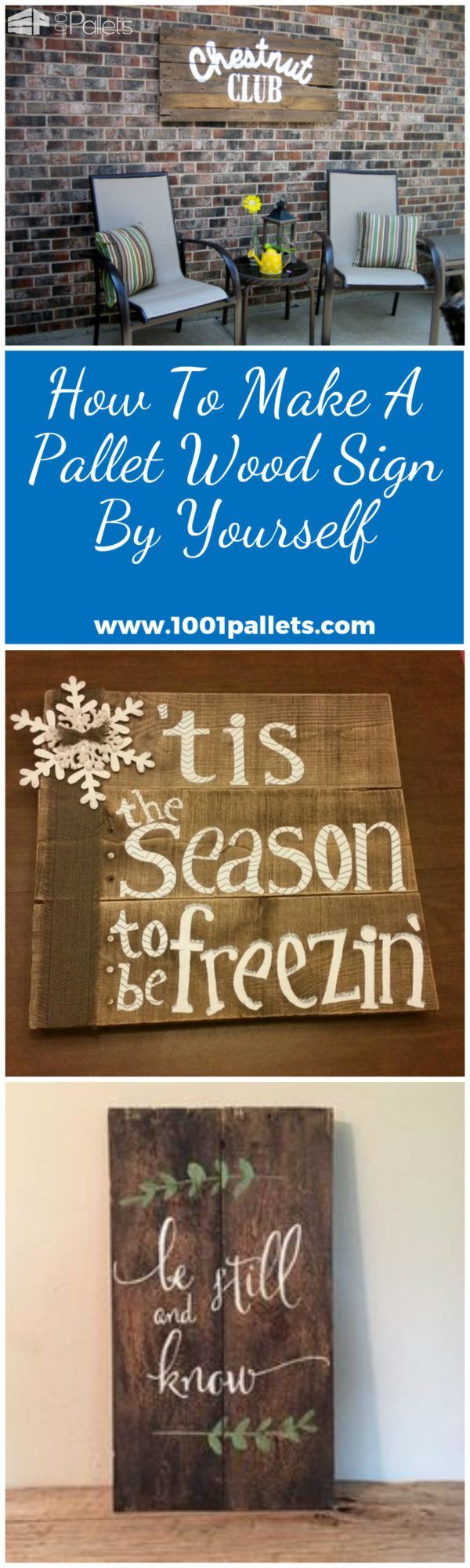 How To Make A Pallet Wood Sign By Yourself There's a never-ending list of DIY projects you could do attempt. But if you're just getting started, try one of the easier ones. Creating a simple wood sign out of recycled pallets is probably the best way to dip your toes in the DIY waters. Image source: The DIY Playbook Pallet Wood Sign, here's what...