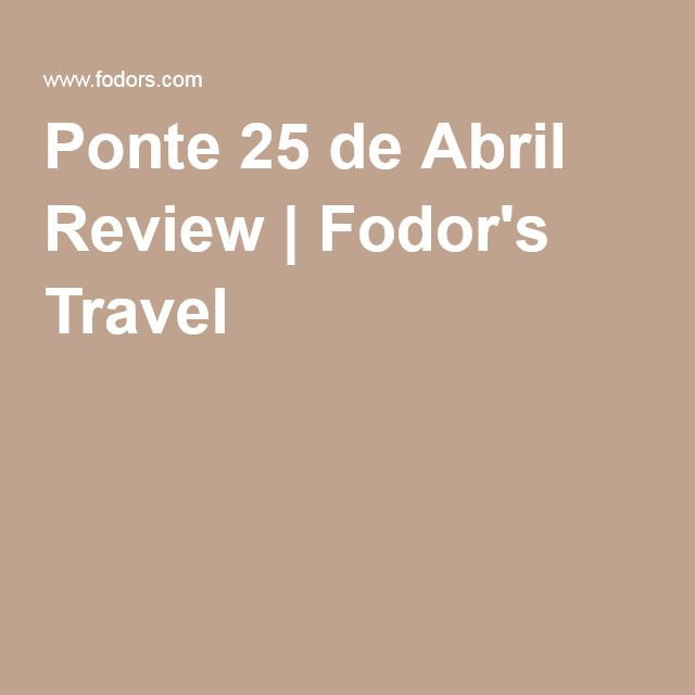 Ponte 25 de Abril Review | Fodor's Travel