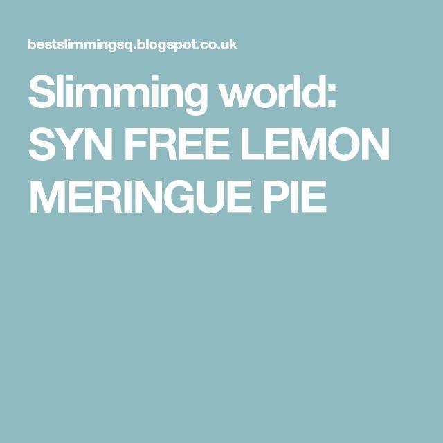 Slimming world: SYN FREE LEMON MERINGUE PIE