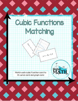 Cubic Functions Matching is an interactive and hands on way for students to practice finding roots of cubic functions to identify key features of the graph. Students match each cubic function card to its zeros card and graph card. This activity can be used in a variety of ways including as an interactive notebook page, class pairs activity, homework assignment, or individual assessment of student understanding.