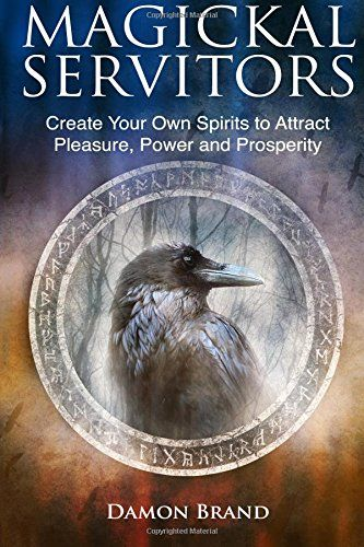 Magickal Servitors: Create Your Own Spirits to Attract Pleasure, Power and Prosperity by Damon Brand http://www.amazon.co.uk/dp/1523403462/ref=cm_sw_r_pi_dp_XFoRwb1CKDSRG