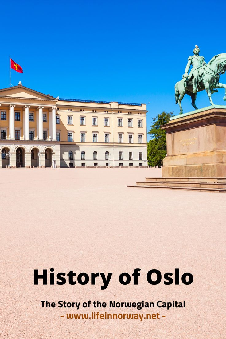 The History Of Oslo Life In Norway History Of Norway Norway Travel Norway Sweden Finland