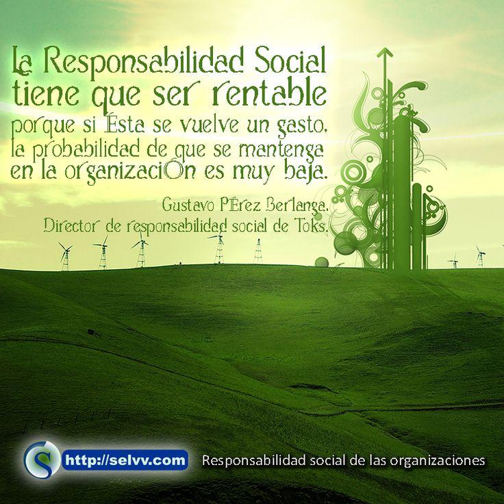 La Responsabilidad Social Tiene Que Ser Rentable Porque Si