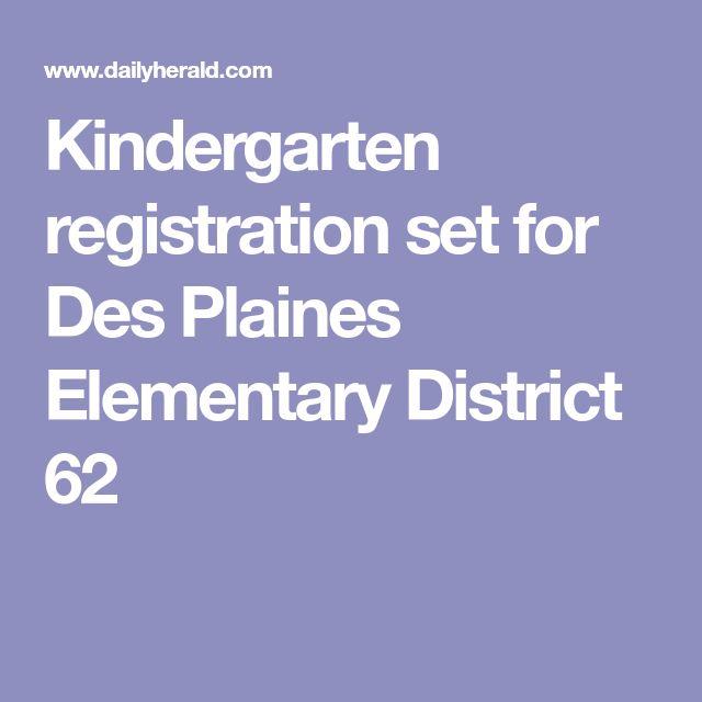 Kindergarten registration set for Des Plaines Elementary District 62