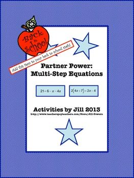This activity consists of sixteen multi-step equations for students to solve (eight for each partner). These problems will require students to use the distributive property, combine like terms, and deal with variables on both sides of an equation.  CCSS 7.EE CCSS 8.EE CCSS A-REI