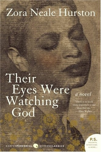Their Eyes Were Watching God- I want to read this before the summer ends
