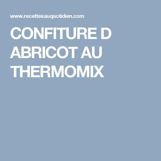 CONFITURE D ABRICOT AU THERMOMIX