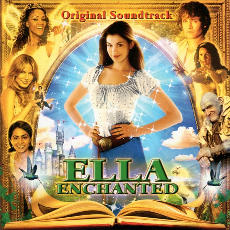 """Ella Enchanted"" movie soundtrack, 2004."