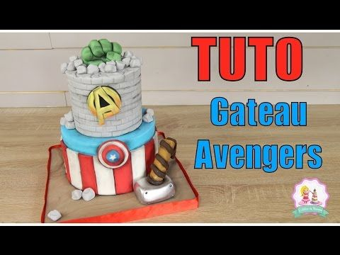 ★• GATEAU CAKE DESIGN AVENGERS - TUTORIEL DECORATION PATE A SUCRE - HOW TO MAKE AVENGERS CAKE •★ - YouTube