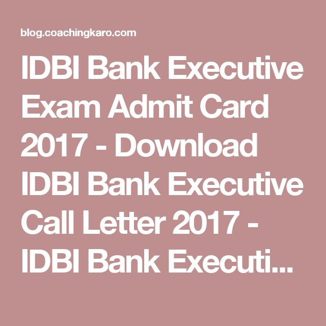 IDBI Bank Executive Exam Admit Card 2017 - Download IDBI Bank Executive Call Letter 2017 - IDBI Bank Executive Hall Ticket 2017 - IDBI Bank Executive Exam Date 2017