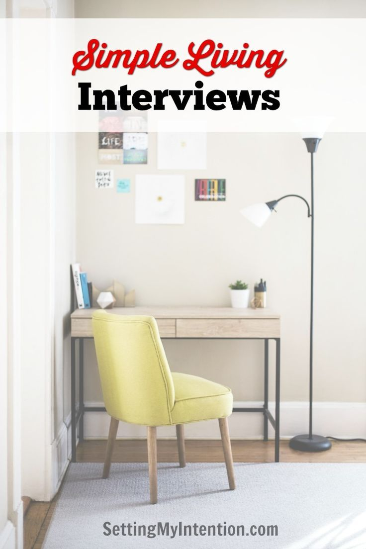 Simple living bloggers, some might call themselves minimalists, share their journeys and wisdom in these monthly interviews on Setting My Intention. #simpleliving #minimalism