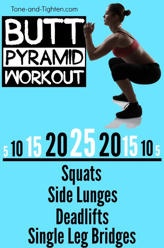 Are you tough enough to climb the pyramid? Butt Pyramid Workout from Tone-and-Tighten.com