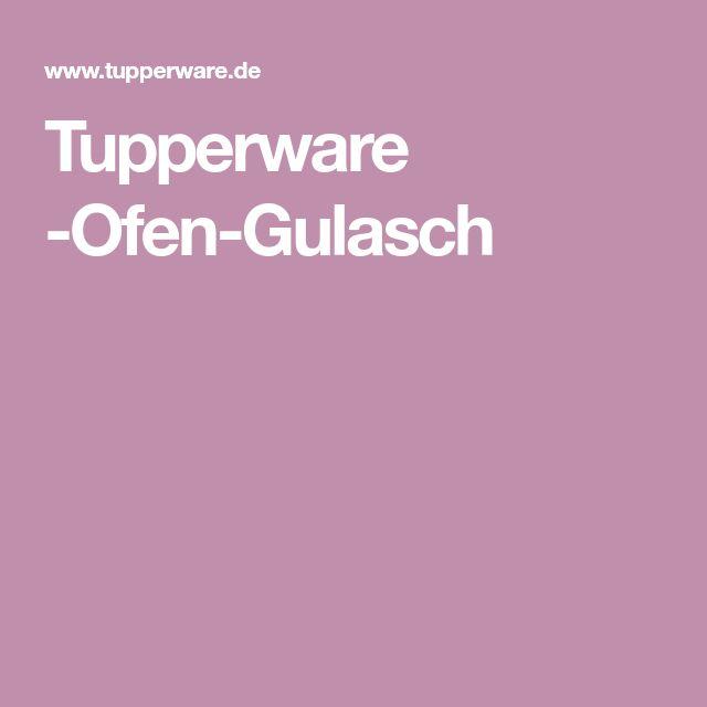 Tupperware -Ofen-Gulasch